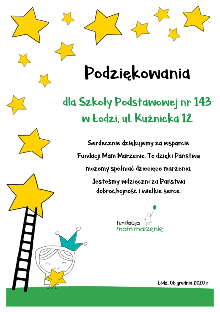 Podziękowania dla Szkoły Podstawowej nr 143 w Łodzi za wsparcie Fundacji Mam Marzenie.